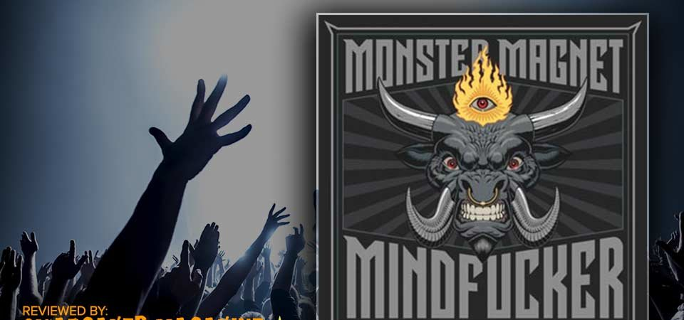 Monster Magnet – Mindfucker