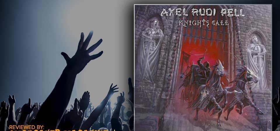 Axel Rudi Pell – Knights Call