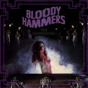 Bloody Hammers - The Summoning