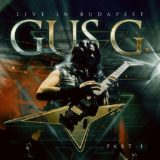Gus G. - Live In Budapest