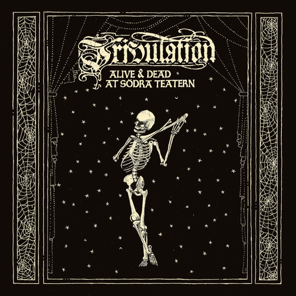 Tribulation - Alive And Dead At Södra Teatern