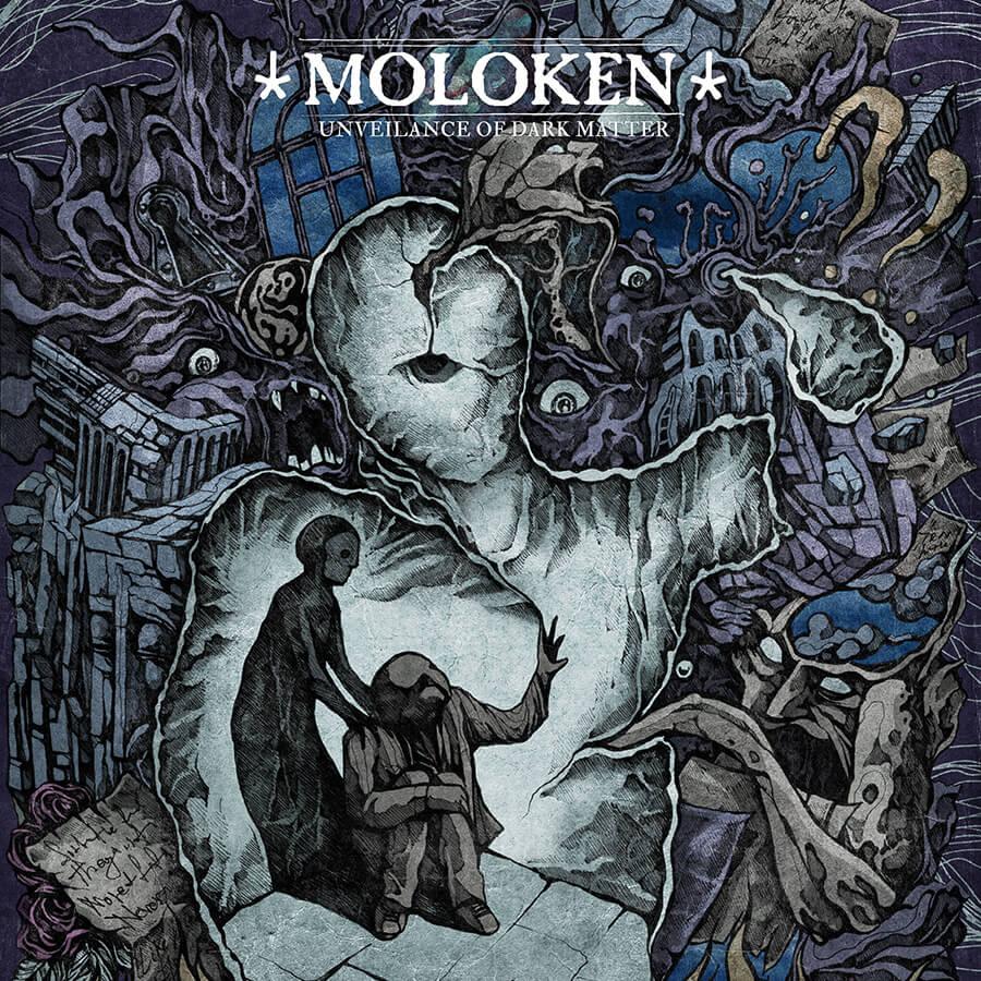 Moloken - Unveilance Of Dark Matter