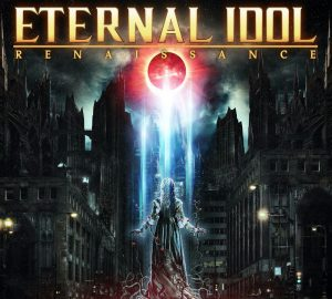 Eternal Idol - Renaissance