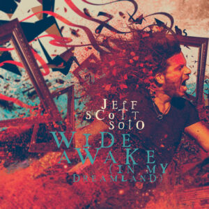 Jeff Scott Soto - Wide Awake (In My Dreamland)