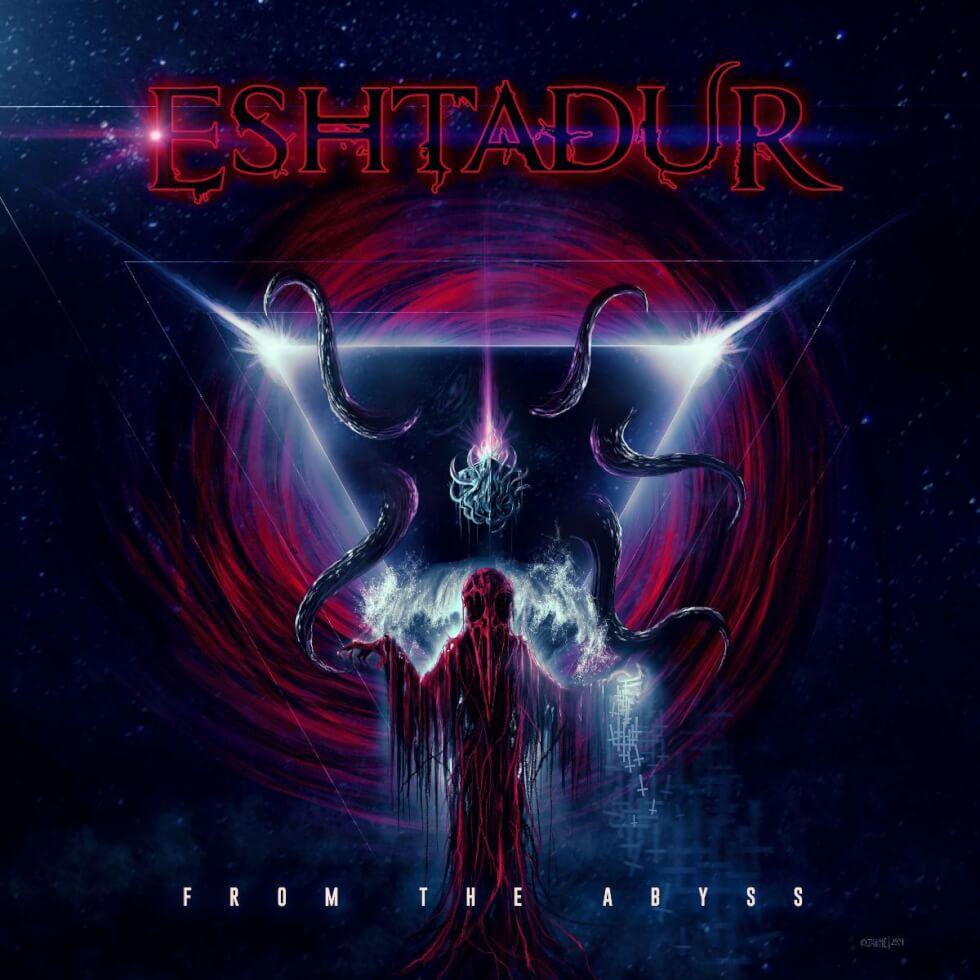 Eshtadur - From The Abyss