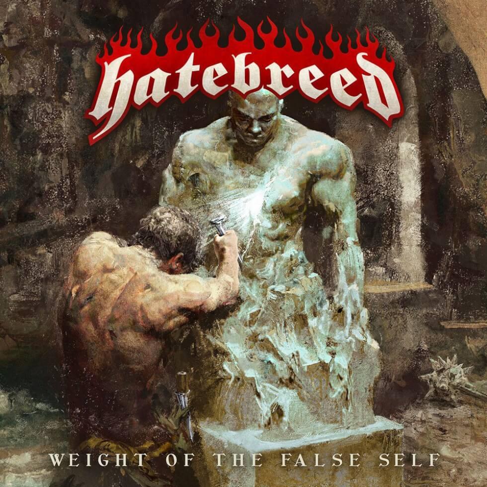 Hatebreed - Weight Of The False Self